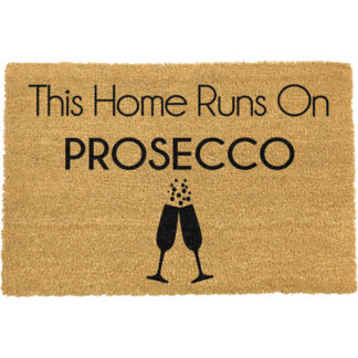 This Home Runs On Prosecco Doormat