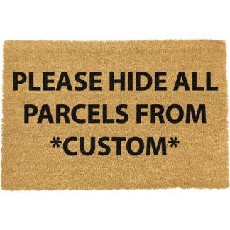 Custom Please Hide All Parcels Doormat